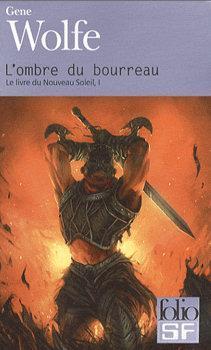 L'Ombre du bourreau (Livre du nouveau soleil de Teur #1 )
