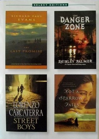 Reader's Digest Select Editions, Volume 267, 2003 #3: The Last Promise / Danger Zone / Street Boys / Not a Sparrow Falls
