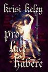 Pro Luce Habere Volume I (On the Soul #2.1)