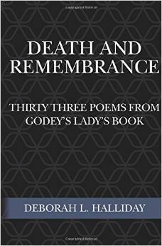 Death and Remembrance: Thirty Three Poems from Godey's Lady's Book