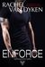 Enforce (Eagle Elite, #1.5) by Rachel Van Dyken
