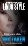 The Taken (L.A.P.D. Special Investigations, #2)