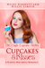 Cupcakes & Kisses (The Magi...