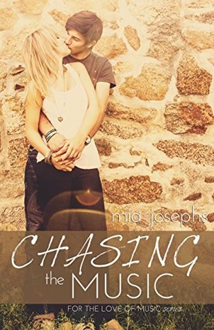 Chasing the Music: (For the Love of Music #1)
