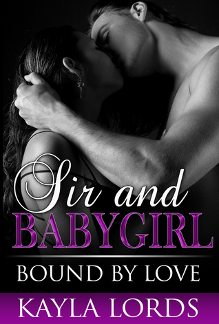 Bound by Love by Kayla Lords