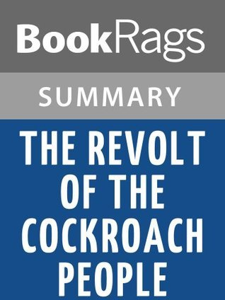 The Revolt of the Cockroach People by Oscar Zeta Acosta   Summary & Study Guide