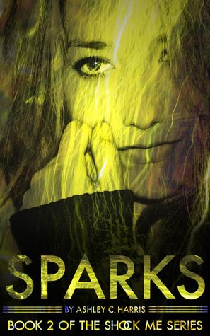 Sparks (Shock Me, #2)