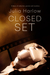 Closed Set by Julia Harlow