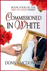 Commissioned In White (Art of Love, #4)