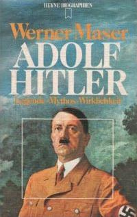 Hitler: Legend, Myth & Reality