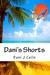 Dani's Shorts by Dani J. Caile