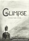 Glimpse: Volume One