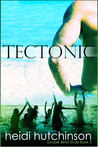 Tectonic (Double Blind Study #3)