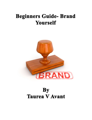 Beginners Guide- Brand Yourself