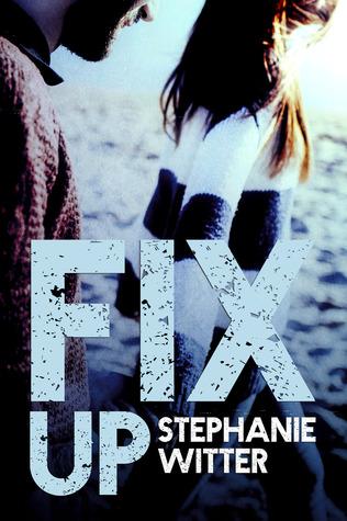Fix Up (Patch Up, #2)