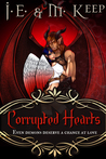 Corrupted Hearts by J.E. Keep
