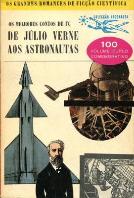 De Júlio Verne aos Astronautas - Os Melhores Contos de FC