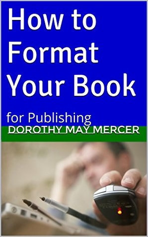 How to Format Your Book: for Publishing (How to For You Book 13)