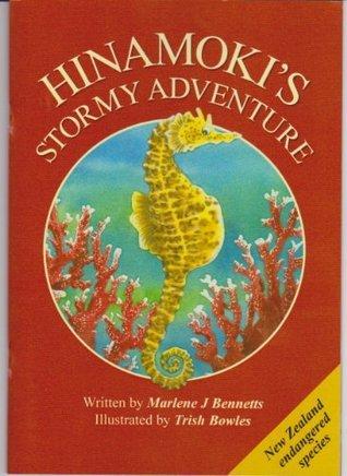 HINAMOKI'S STORMY ADVENTURE (New Zealand Endangered Species Book 6)