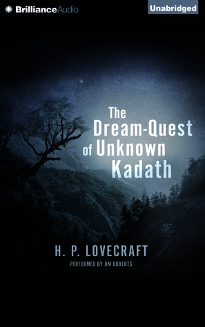 Ebook The Dream-Quest of Unknown Kadath by H.P. Lovecraft PDF!