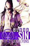 Blood Sin (Blood Chimera, #2)