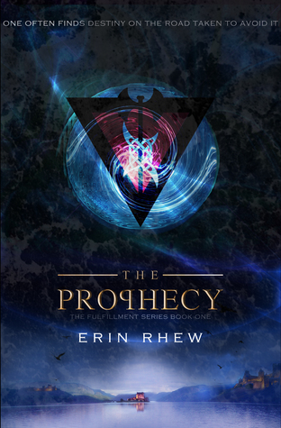 The Prophecy (The Fulfillment Series #1)