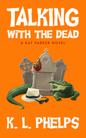 Talking with the Dead (Kat Parker #2)