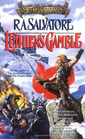 Luthien's Gamble by R.A. Salvatore