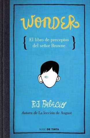El libro de preceptos del señor browne by R.J. Palacio