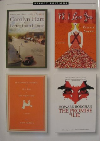 Reader's Digest Select Editions, Volume 274, 2004 #4: Letter from Home / PS, I Love You / The Curious Incident of the Dog in the Night-Time / The Promise of a Lie