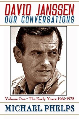 David Janssen - Our Conversations by Michael  Phelps