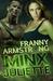 Minx Juliette (Toxic Tango Troop #2)