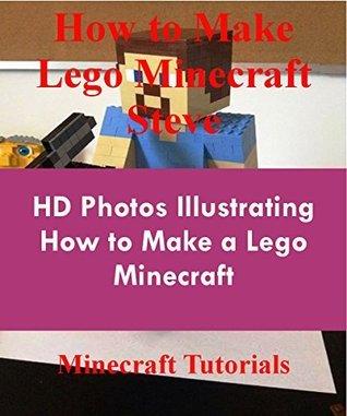 How to Make Lego Minecraft Steve: HD Photos Illustrating How to Make a Lego Minecraft