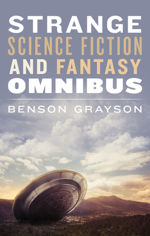 Strange Science Fiction and Fantasy Omnibus