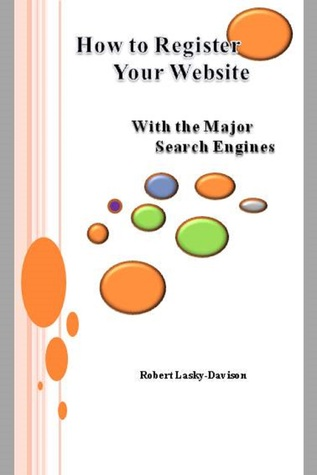 How To Register Your Website With The Major Search Engines