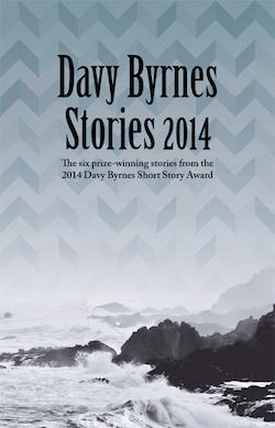 Davy Byrnes Stories 2014 by Sara Baume
