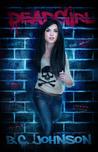 Deadgirl by B.C.  Johnson