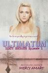 Ultimatum (Dirty Secrets, #1)