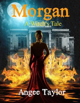 Morgan: A Witch's Tale