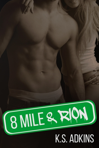 8 Mile & Rion