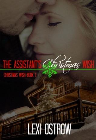 The Assistant's Christmas Wish (Christmas Wish, #1)