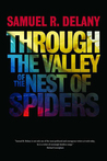 Through the Valley of the Nest of Spiders