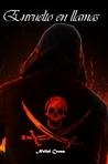Envuelto en llamas (La Sociedad de Asesinos #3)