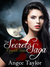 The Secrets Saga, Complete Series by Angee Taylor