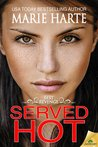 Served Hot (Best Revenge, #2)