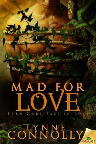 Mad for Love (Even Gods Fall in Love, #2)
