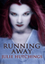 Running Away (The Shinigami Vampires, #2)
