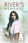 River's Remorse (Sanctuary, #2)