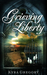 Grieving Liberty by Kyra Gregory