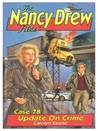 Update on Crime (Nancy Drew: Files, #78)
